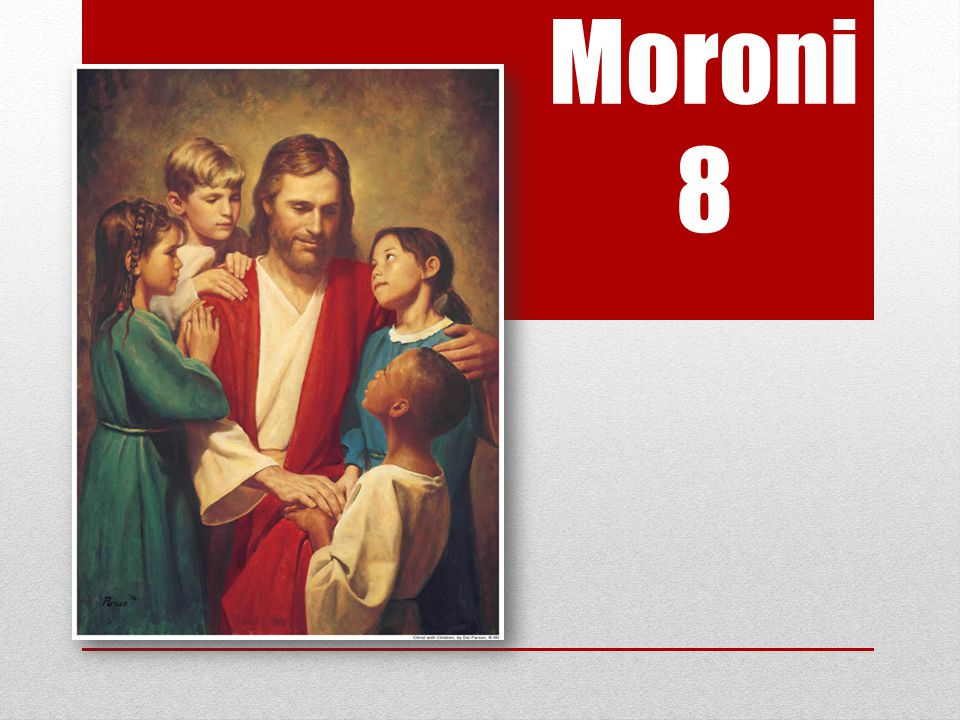Moroni 8