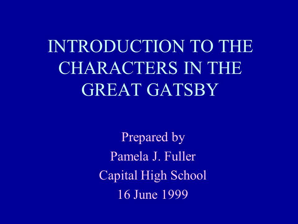 Nick Carraway Narrator Daisy's cousin Gatsby's next door neighbor Bonds salesman Judge of morals in the novel