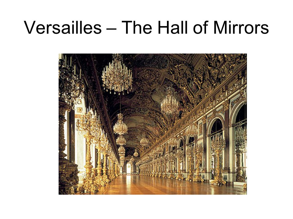Versailles – The Hall of Mirrors