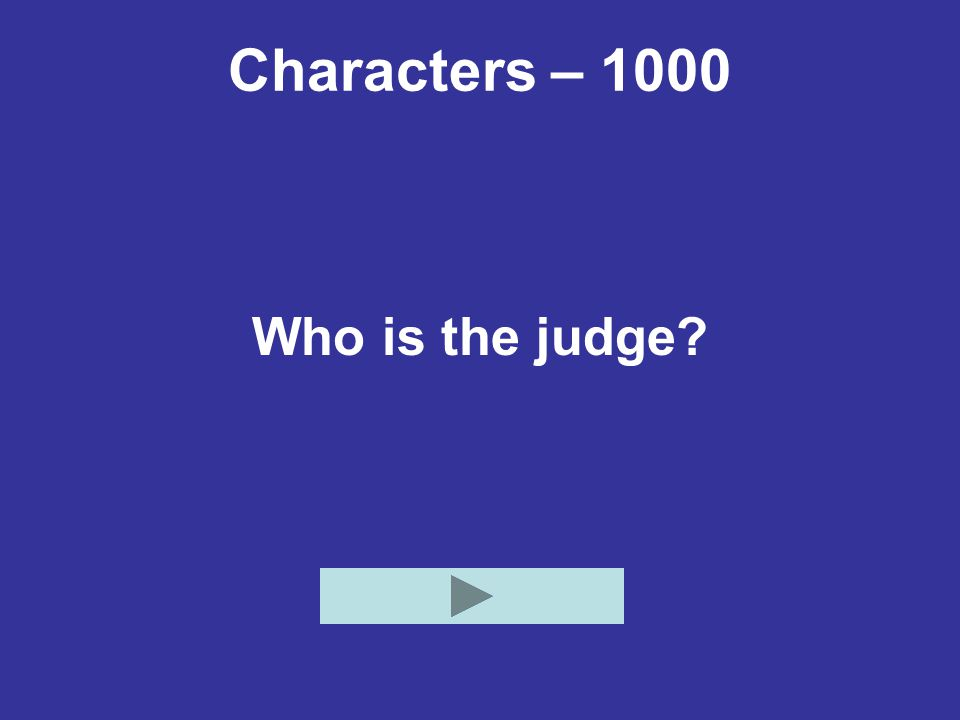 Characters – 1000 Who is the judge?