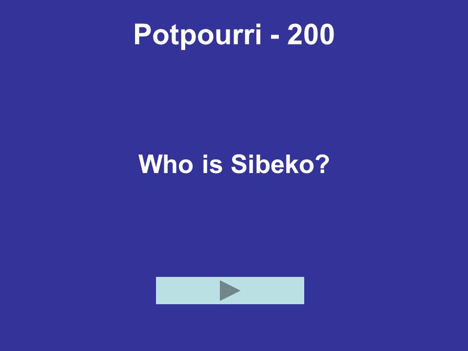 Potpourri - 200 Who is Sibeko?