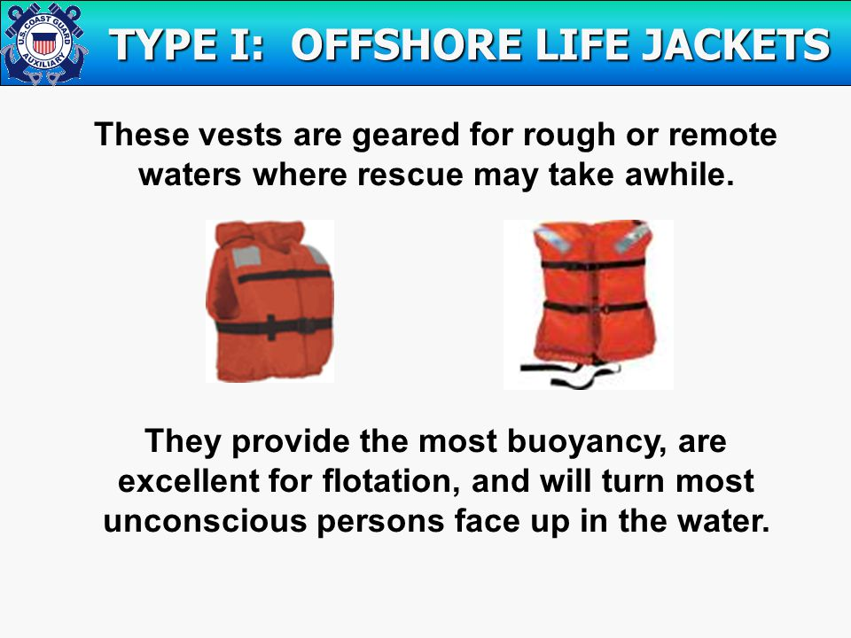 These vests are geared for rough or remote waters where rescue may take awhile.