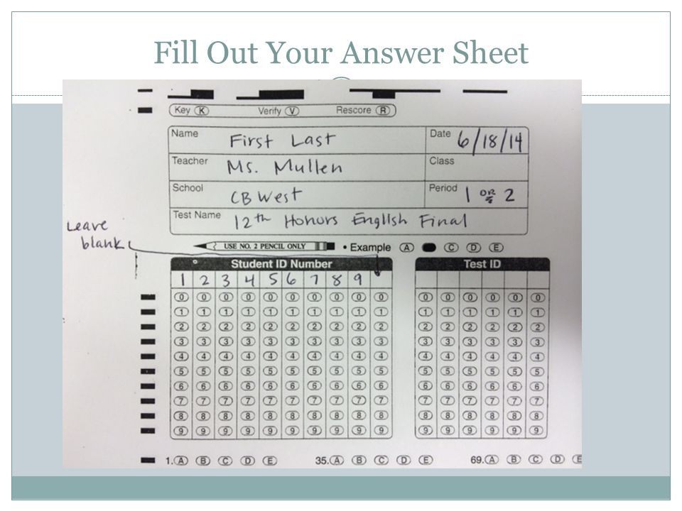 Fill Out Your Answer Sheet