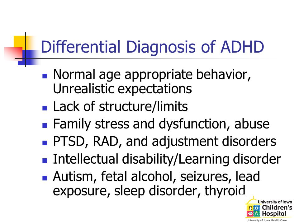 COMORBIDITY Learning disorder 10-30% Opposition defiant disorder/ Conduct disorder 50-67% Anxiety or Mood disorder 30% Tourette's and tic disorders Coordination problems Substance abuse Sleep problems