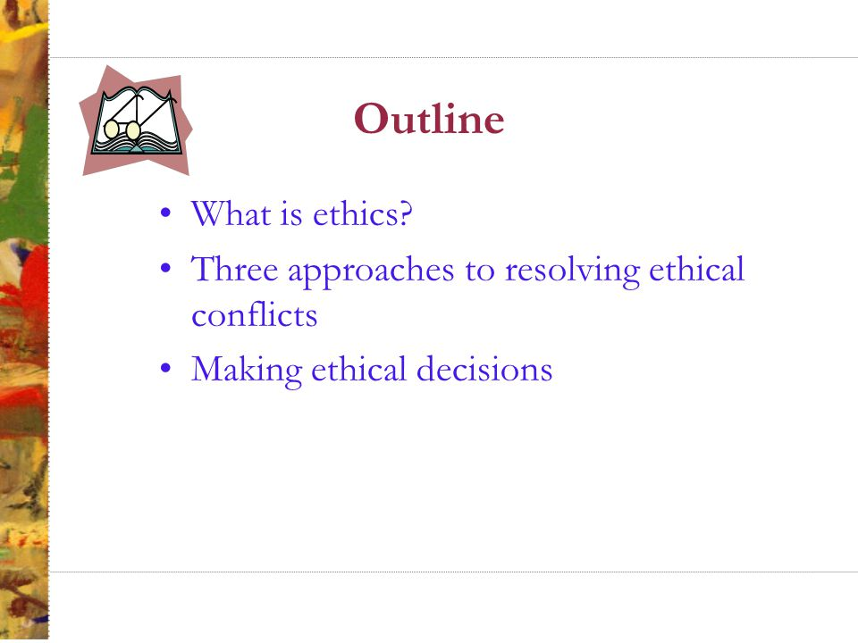 Ethics: What Does It Really Mean.