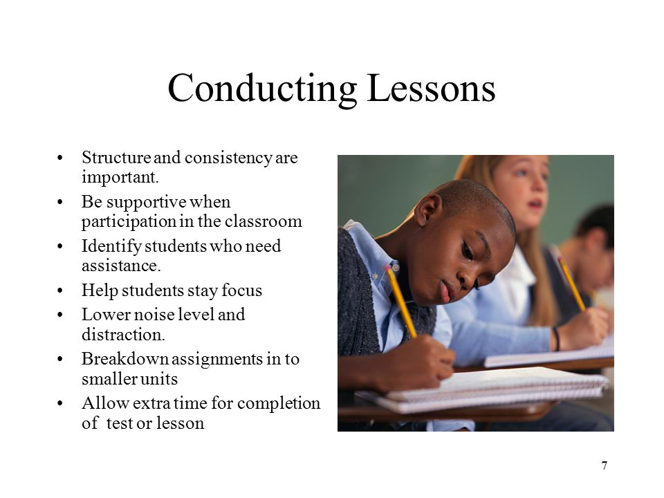 Conducting Lessons Structure and consistency are important.