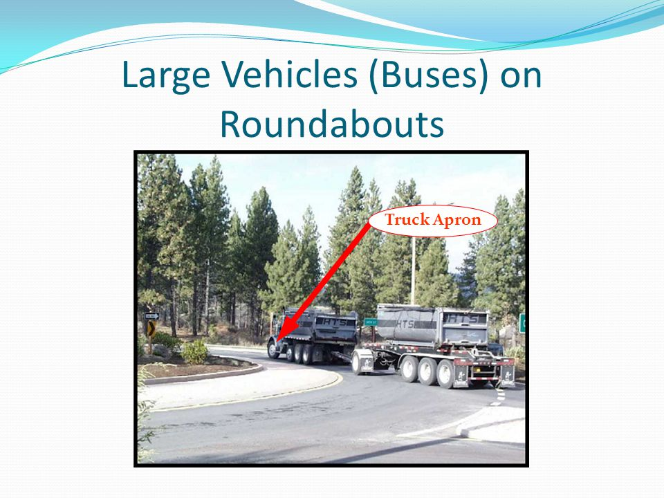 Large Vehicles (Buses) on Roundabouts Truck Apron
