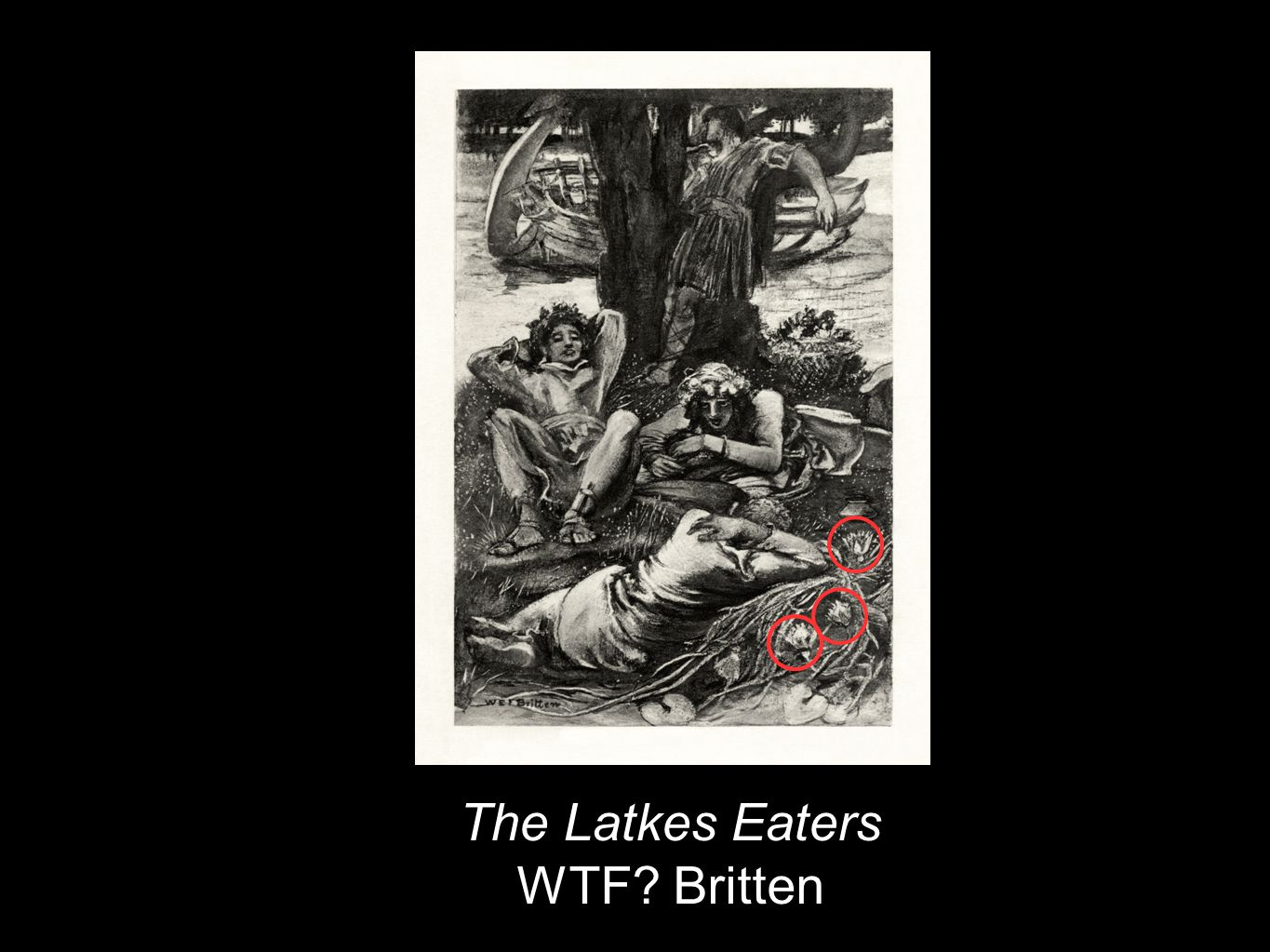 The Latkes Eaters WTF? Britten