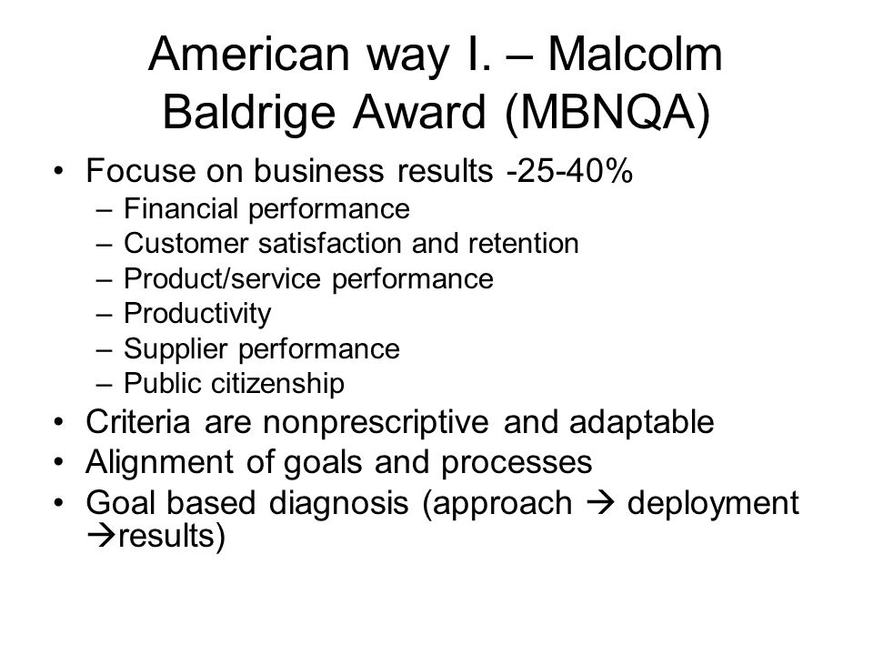 Categories of MBNQA 1.Leadership 2. Strategies 3.