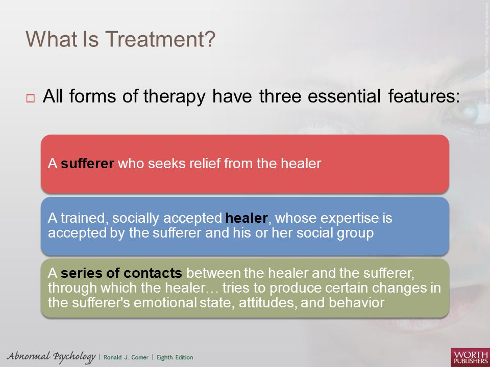 What Is Treatment.