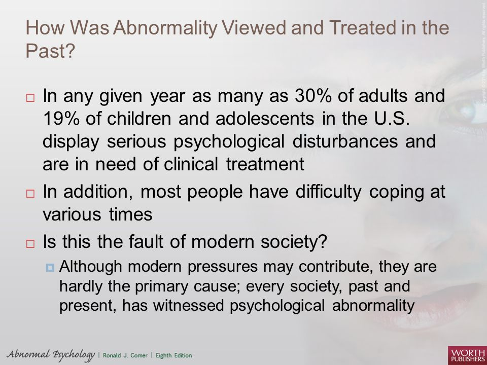 How Was Abnormality Viewed and Treated in the Past.