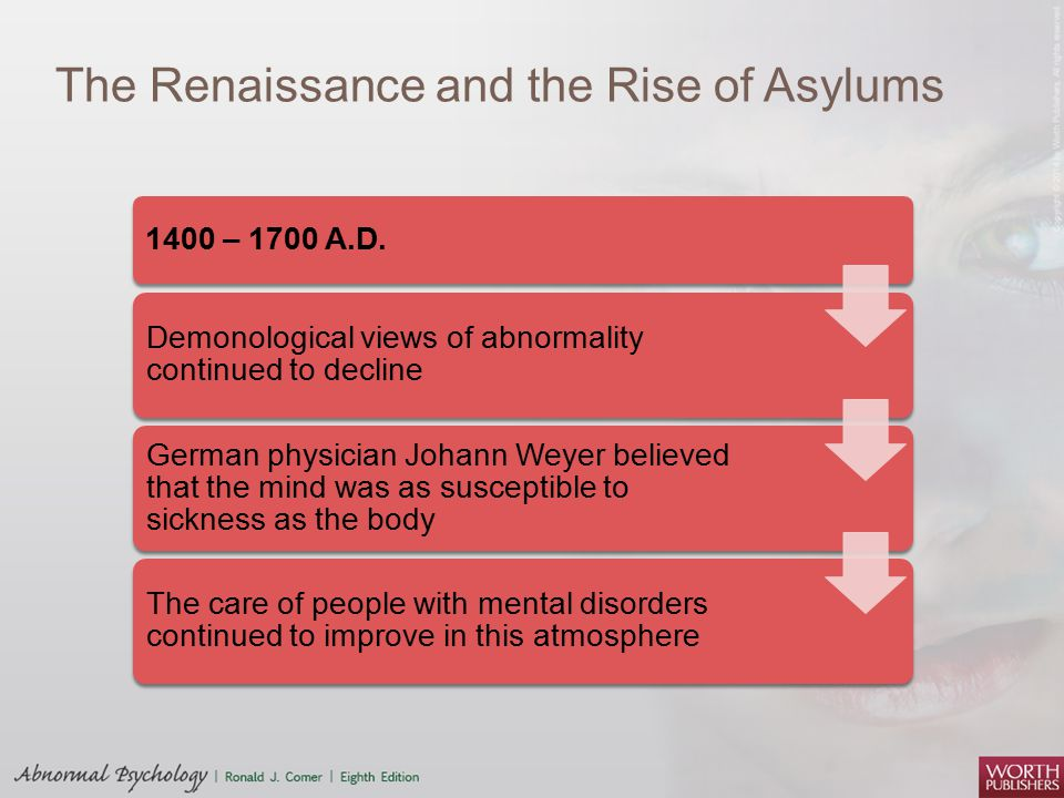 The Renaissance and the Rise of Asylums 1400 – 1700 A.D.