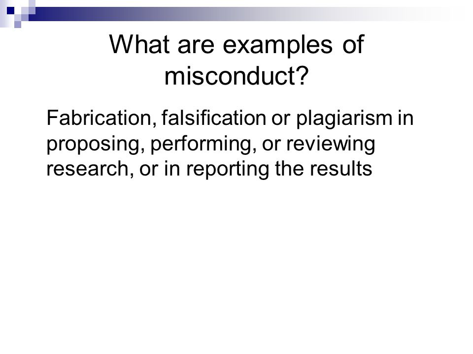 What are examples of misconduct.