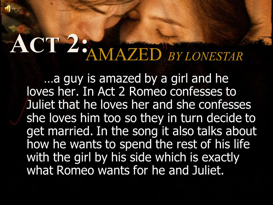 …a guy is amazed by a girl and he loves her.