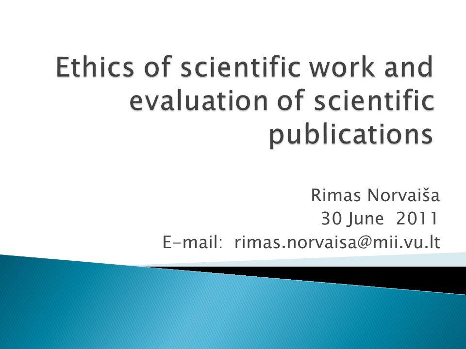 Rimas Norvaiša 30 June 2011 E-mail: rimas.norvaisa@mii.vu.lt