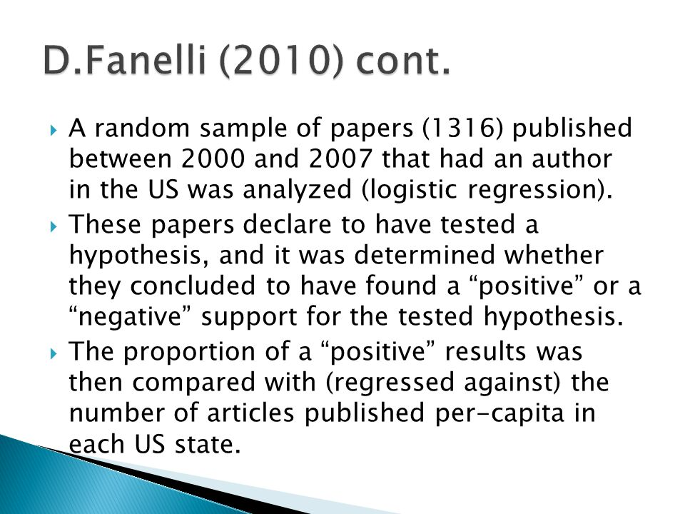  A random sample of papers (1316) published between 2000 and 2007 that had an author in the US was analyzed (logistic regression).