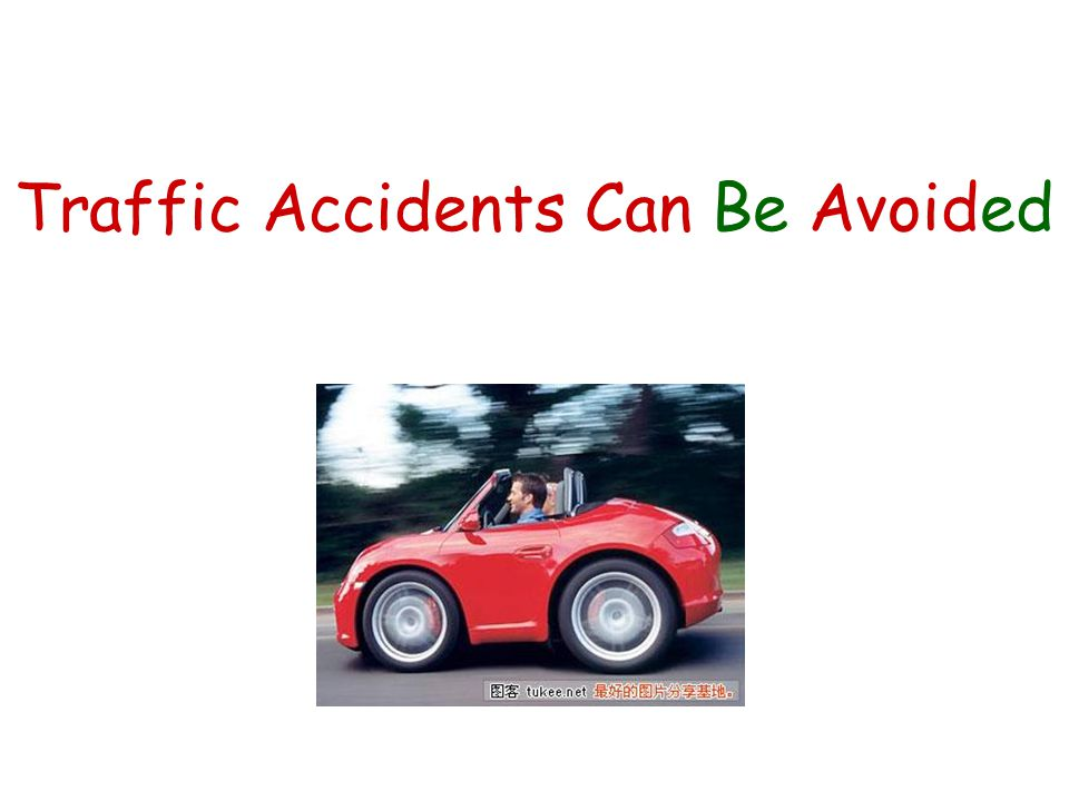Traffic Accidents Can Be Avoided