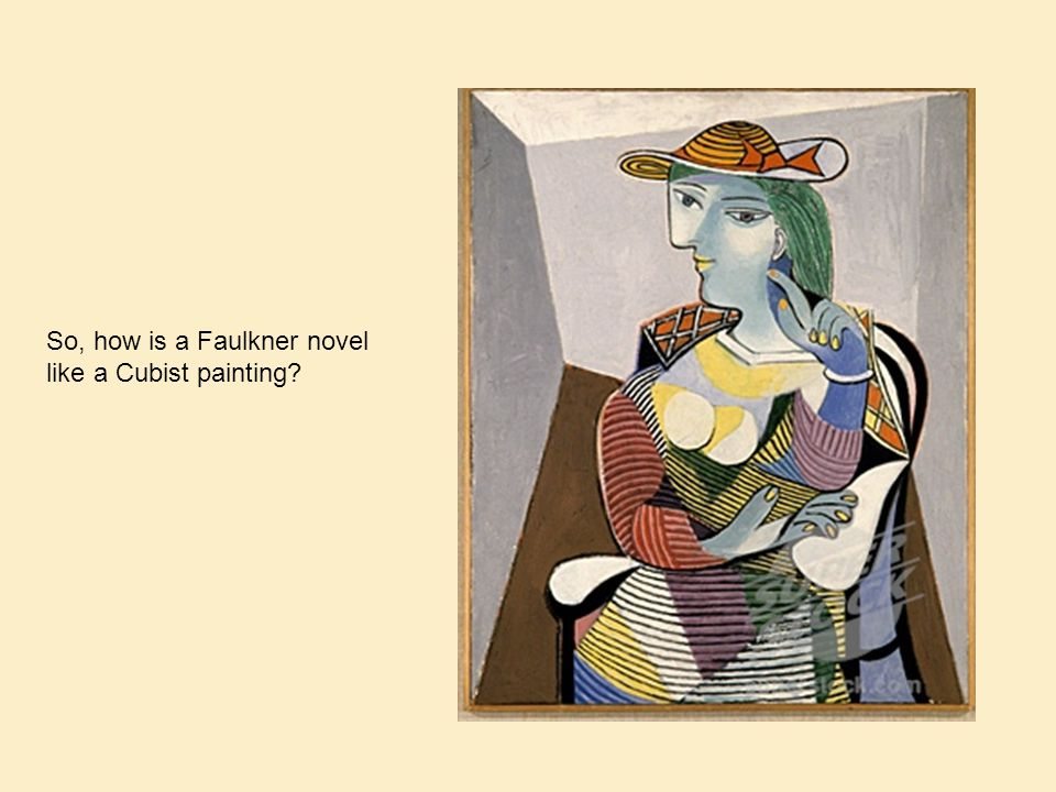 So, how is a Faulkner novel like a Cubist painting