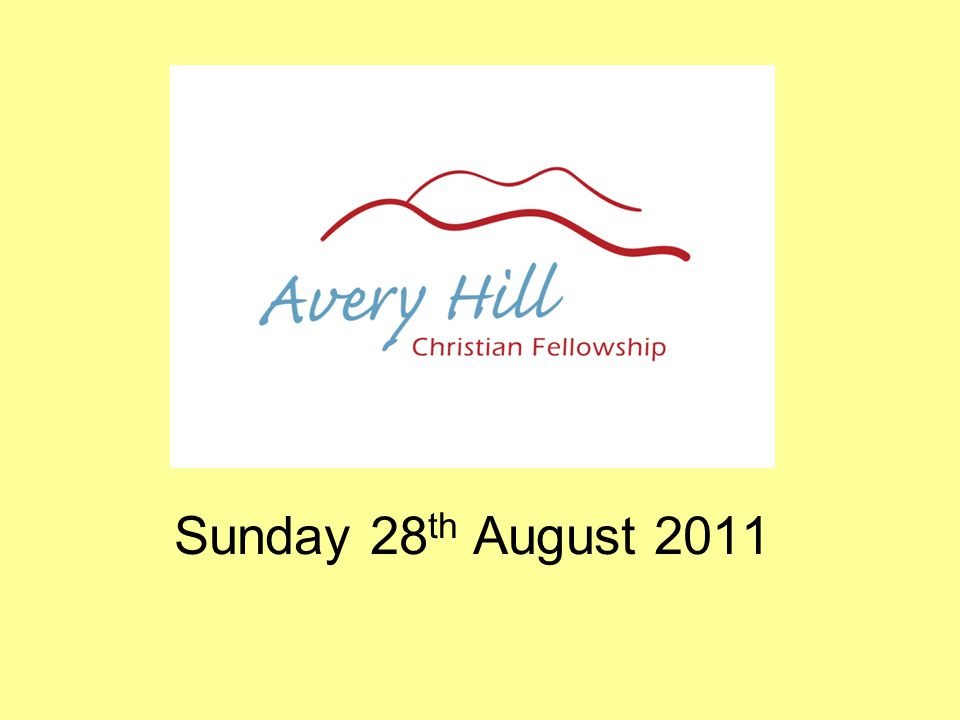 Sunday 28 th August 2011