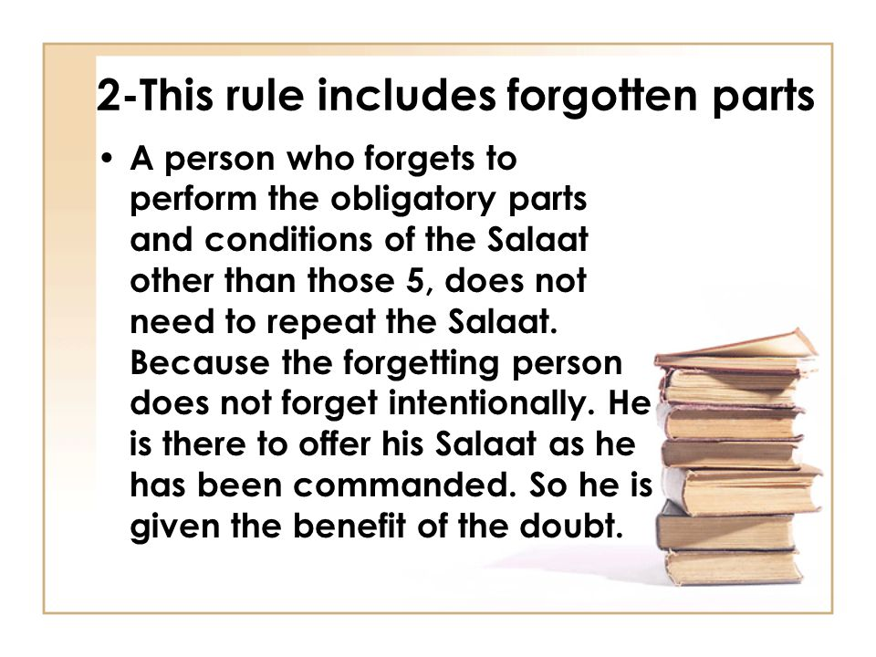 3- This rule does include the ignorant There are two types of ignorant: 1.Unaware or incapable Ignorant (QASER): A person does not have any doubt of error, or if he has a doubt but he has no way to confirm or verify.