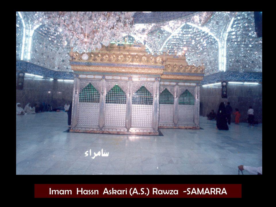 Imam Hassn Askari (A.S.) Rawza -SAMARRA