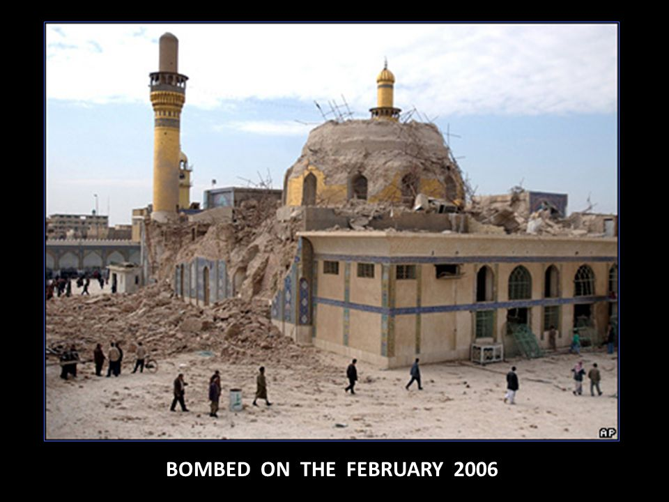 BOMBED ON THE FEBRUARY 2006