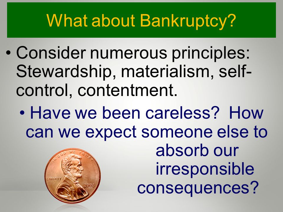 What about Bankruptcy.