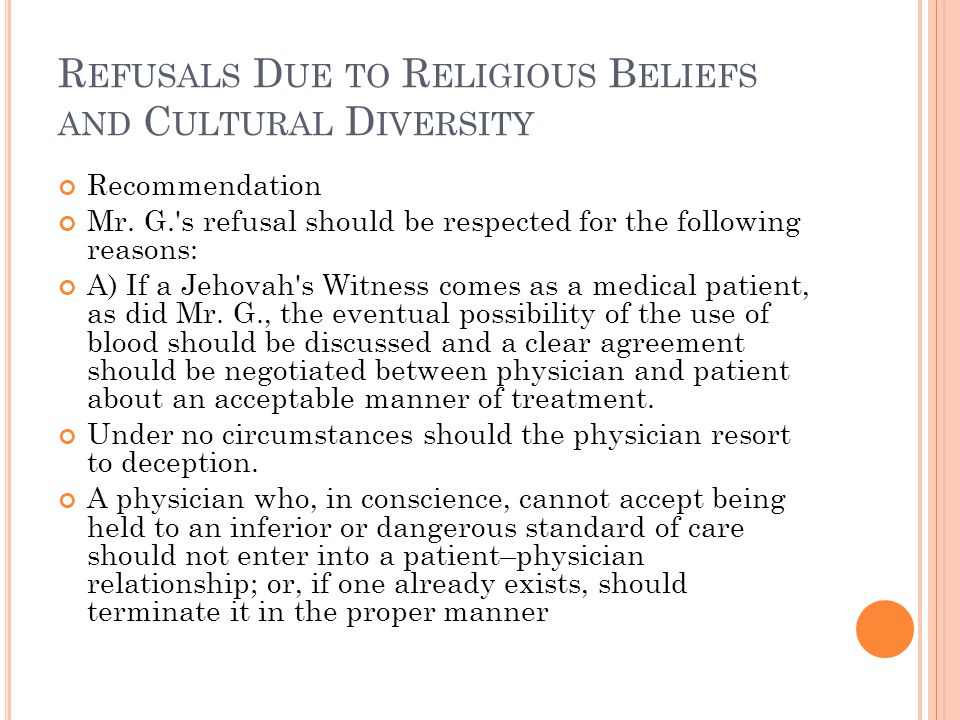 R EFUSALS D UE TO R ELIGIOUS B ELIEFS AND C ULTURAL D IVERSITY Recommendation Mr.