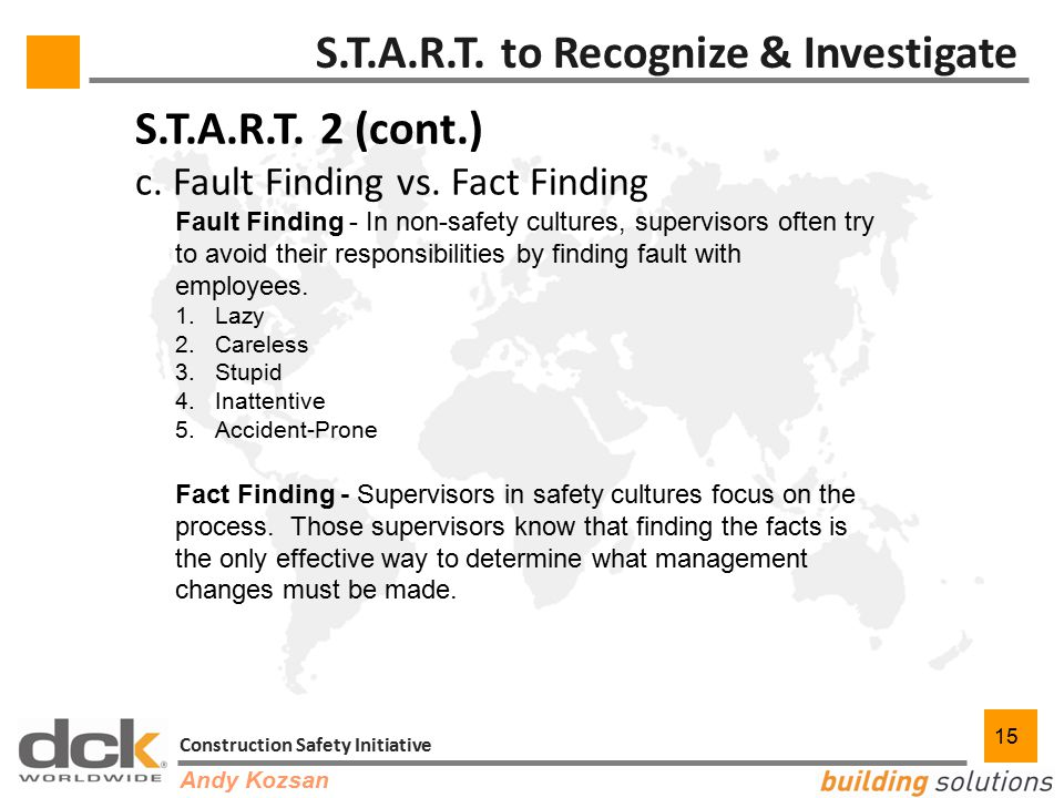 15 Construction Safety Initiative 15 S.T.A.R.T. to Recognize & Investigate S.T.A.R.T.