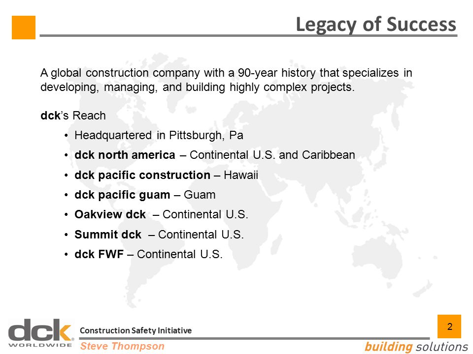 2 2 Legacy of Success A global construction company with a 90-year history that specializes in developing, managing, and building highly complex proje