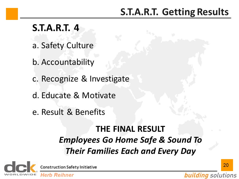 20 Construction Safety Initiative 20 S.T.A.R.T. Getting Results S.T.A.R.T.