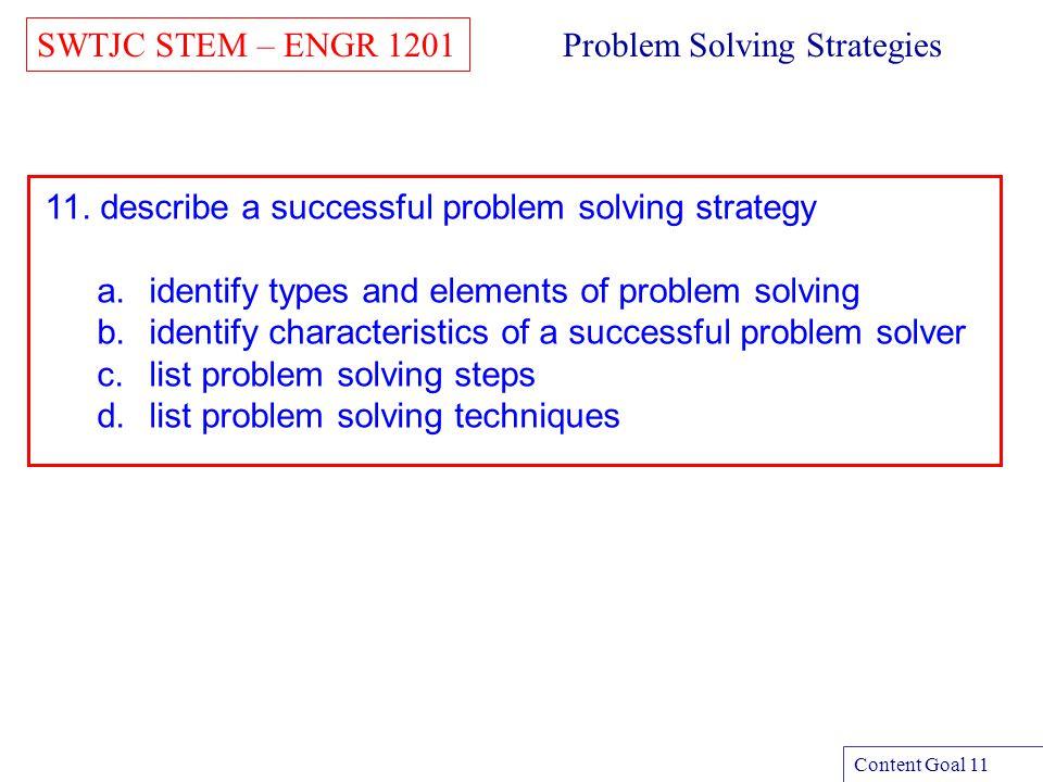 SWTJC STEM – ENGR 1201 Content Goal 11a - 1 Problem Types 1.