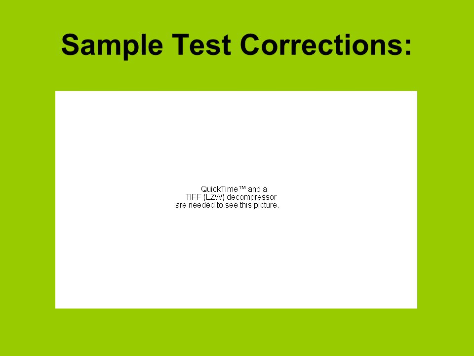 Sample Test Corrections: