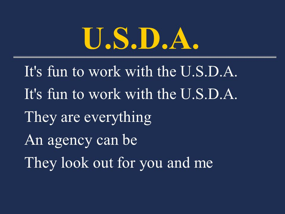 It s fun to work with the U.S.D.A.