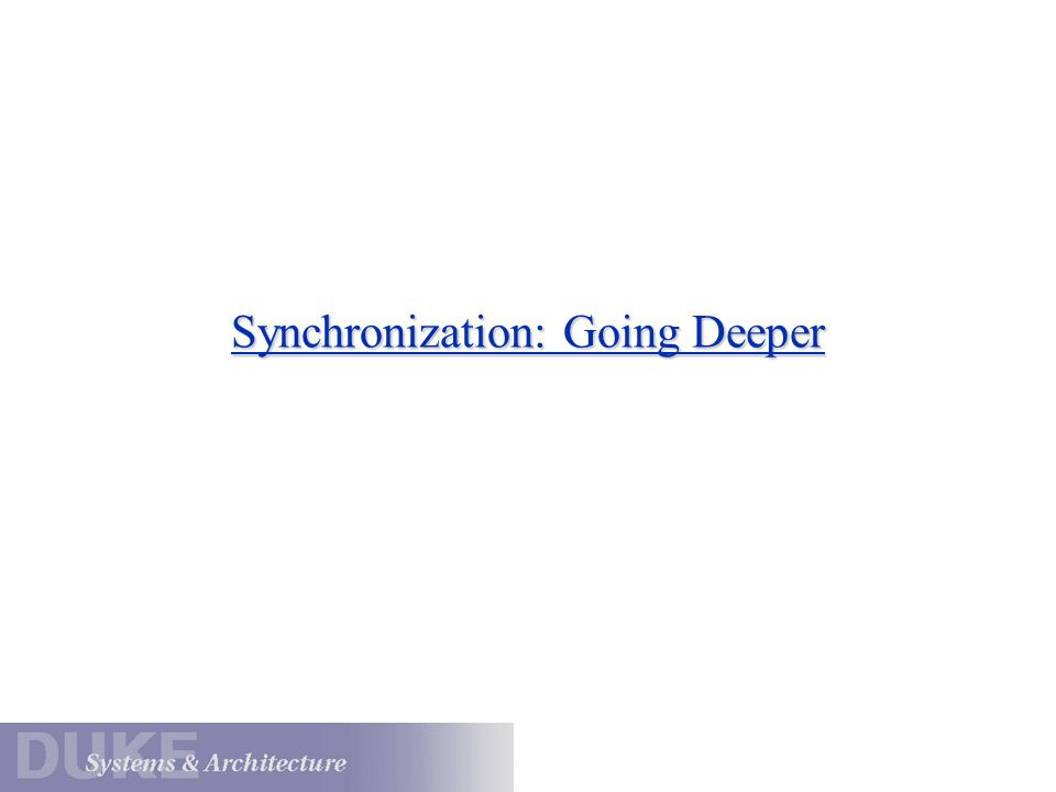 Synchronization: Going Deeper
