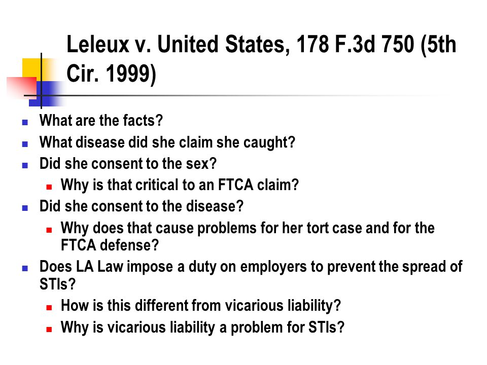 Leleux v. United States, 178 F.3d 750 (5th Cir. 1999) What are the facts.