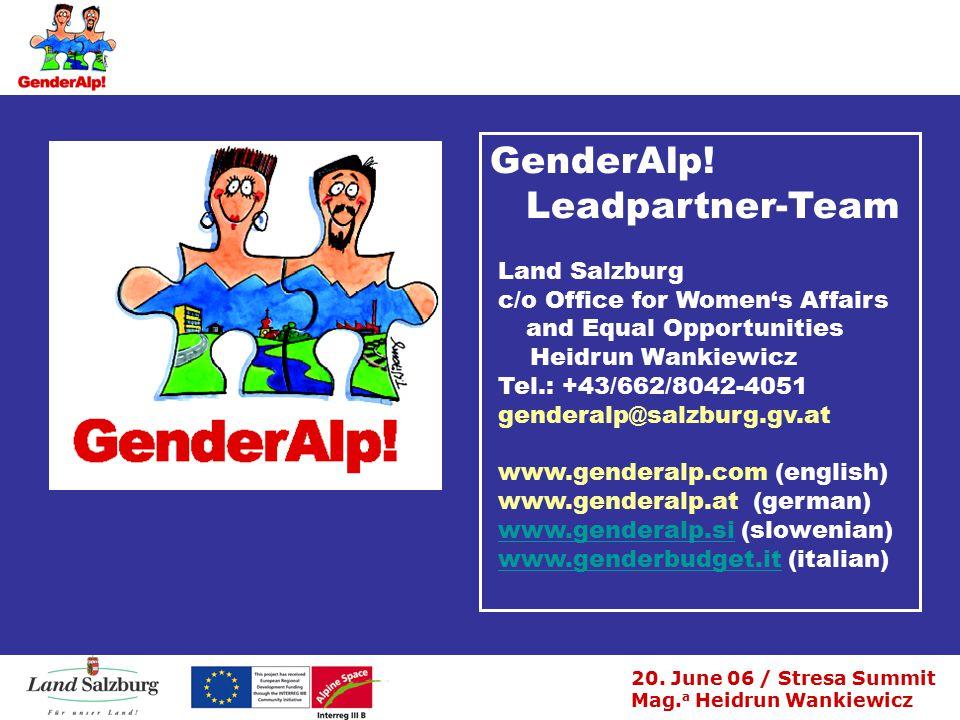 20. June 06 / Stresa Summit Mag. a Heidrun Wankiewicz GenderAlp.