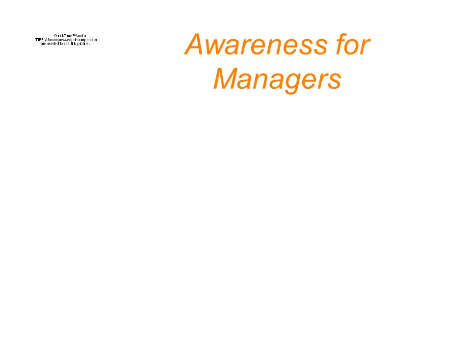 Awareness for Managers