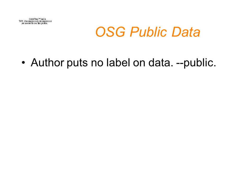 OSG Public Data Author puts no label on data. --public.