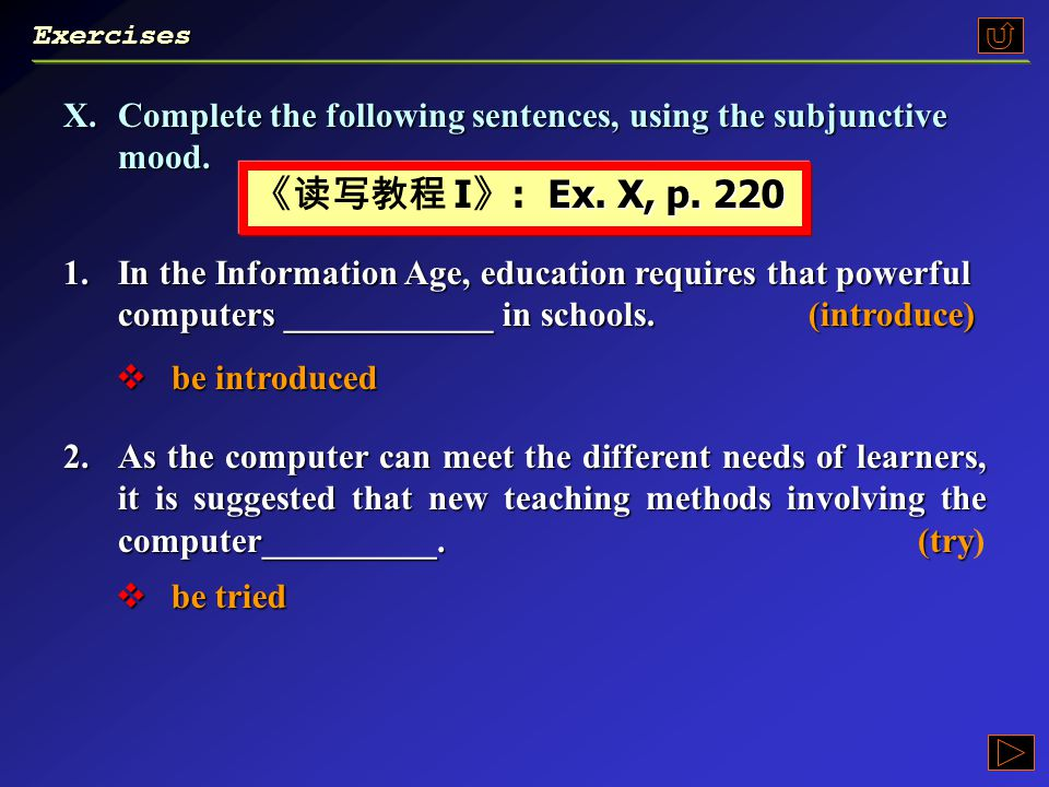 原形 V. It is necessary that you (should) + be +p.p.