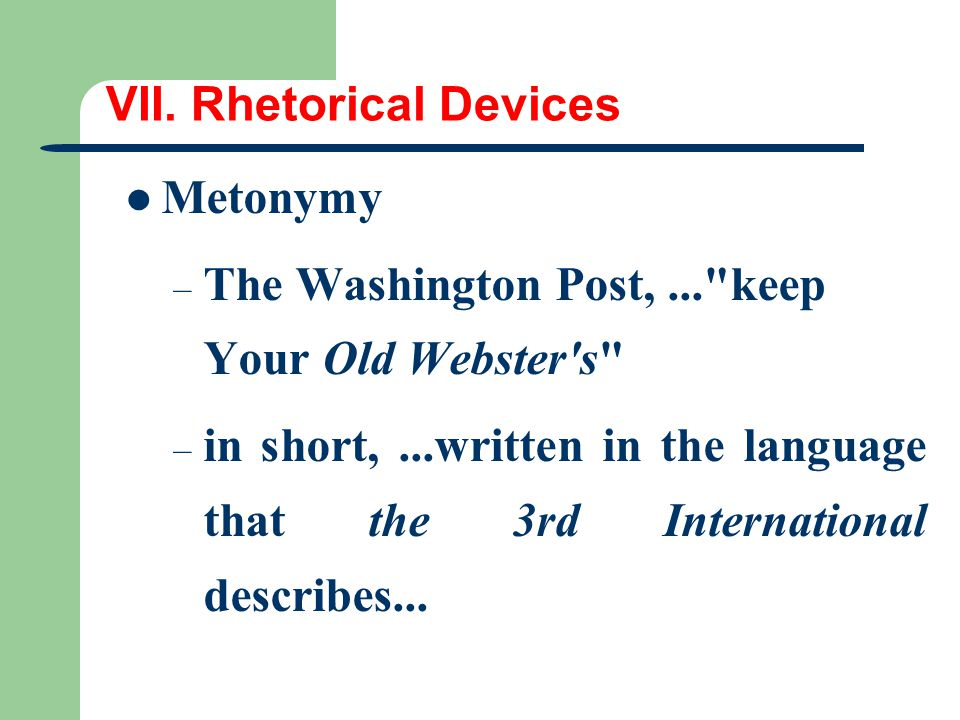 VII. Rhetorical Devices Metonymy – The Washington Post,...