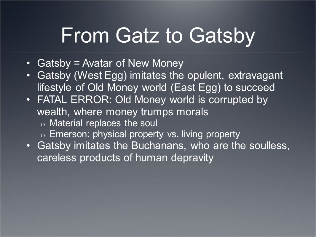 Questions to consider Nick: Gatsby turned out all right at the end (Ch.