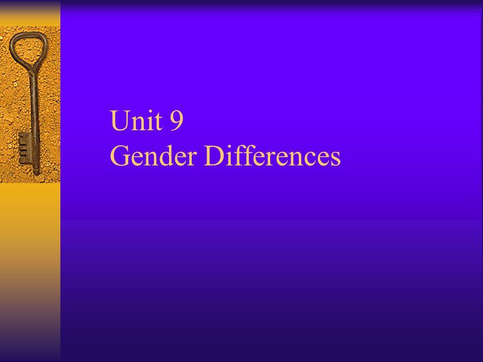 Unit 9 Gender Differences