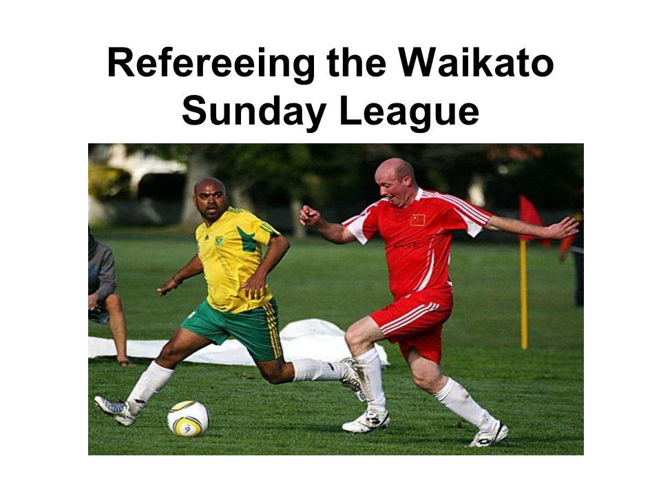 Refereeing the Waikato Sunday League