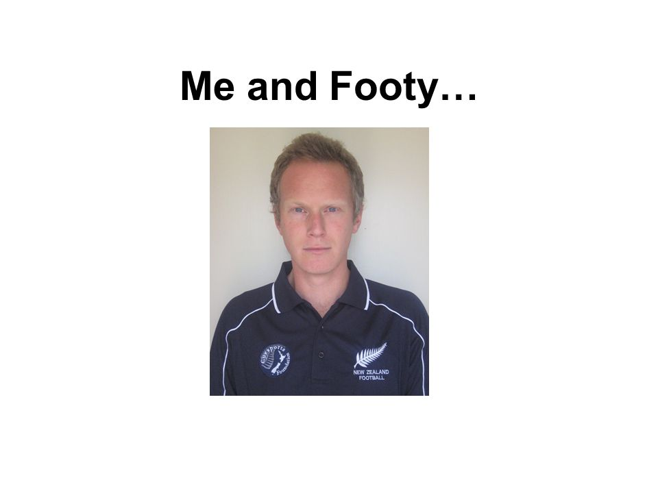 Me and Footy…