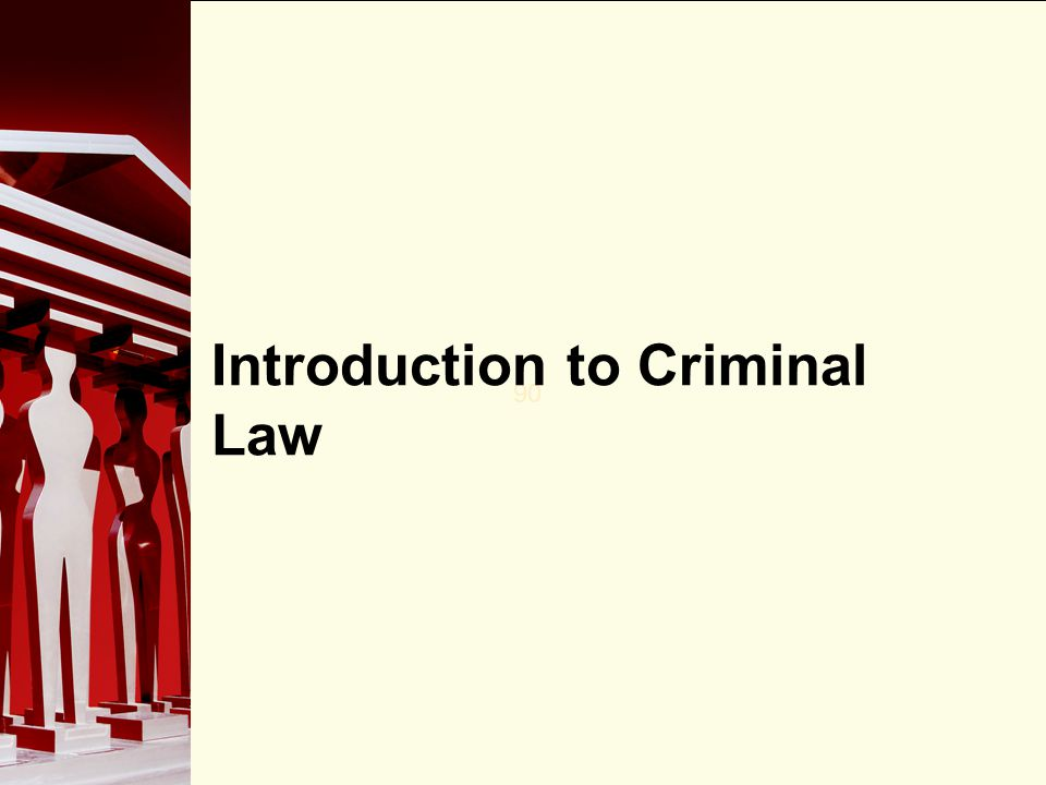 90 Introduction to Criminal Law