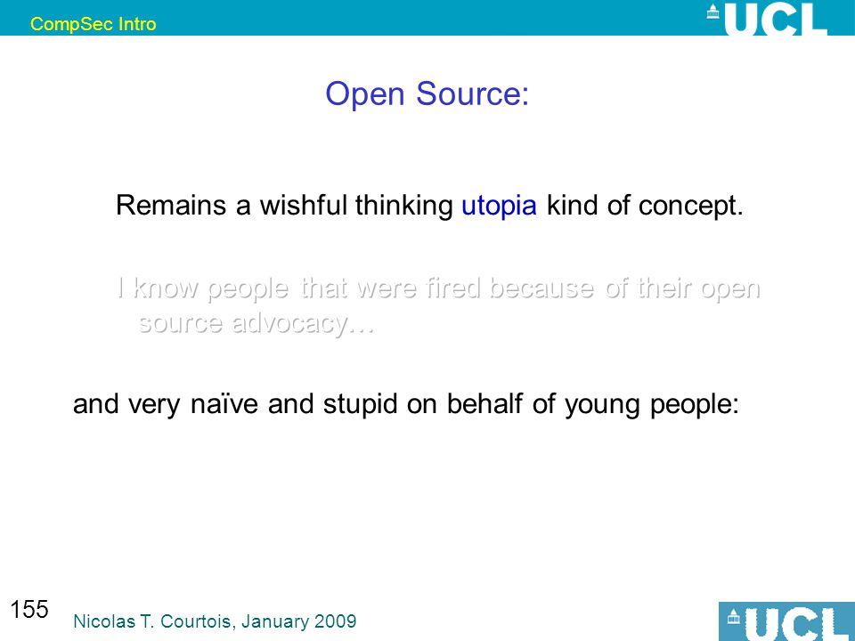 CompSec Intro Nicolas T. Courtois, January 2009 155 Open Source: