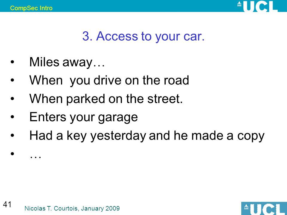 CompSec Intro Nicolas T. Courtois, January 2009 41 3.