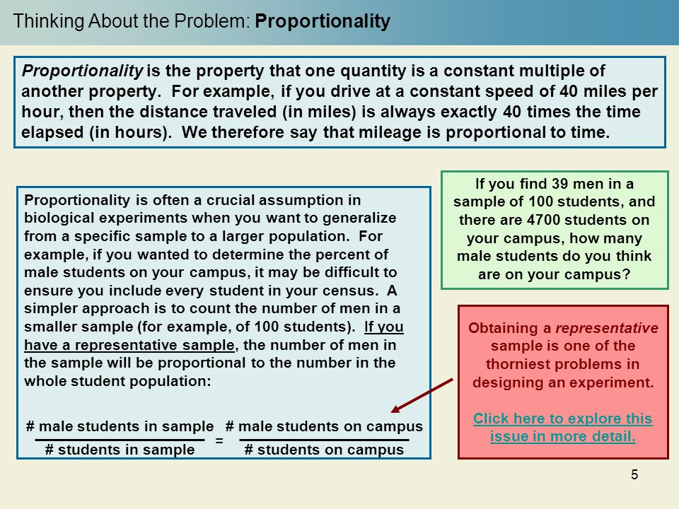 5 Proportionality is the property that one quantity is a constant multiple of another property. For example, if you drive at a constant speed of 40 mi