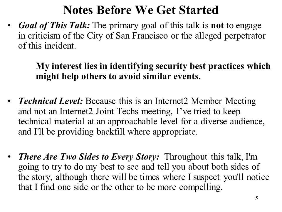 III. Gotchas and the City of San Francisco FiberWAN Network s Passwords